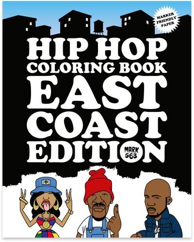 Hip Hop Coloring Book - East Coast Edition